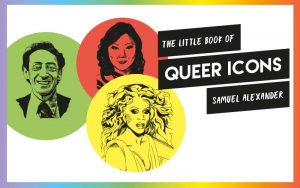 swag: win 2 copies of the little book of queer icons